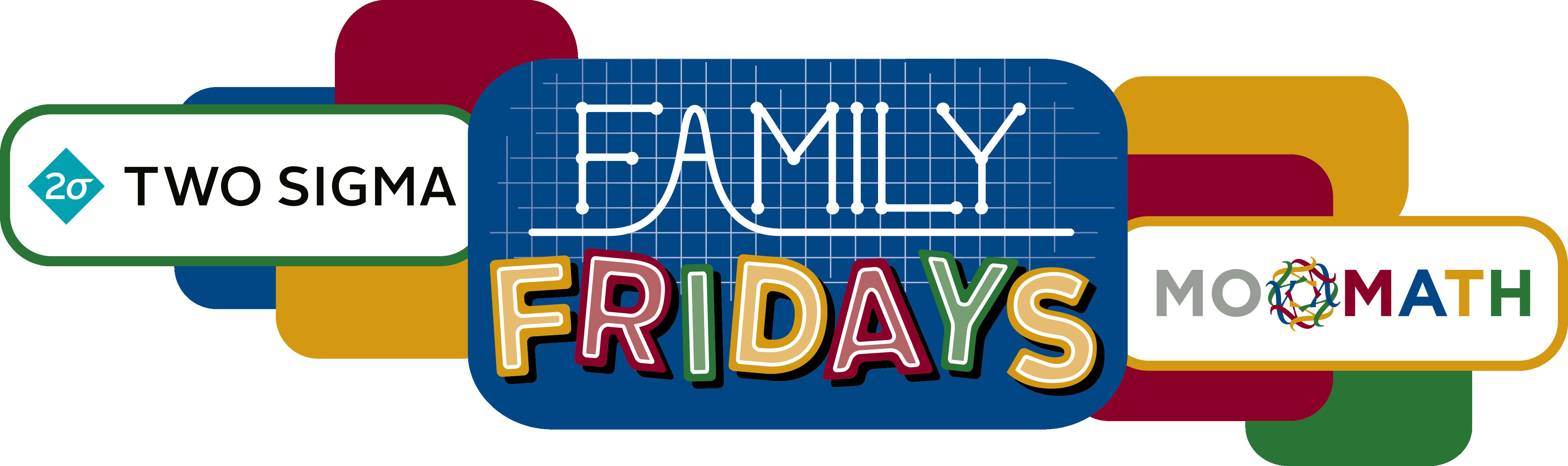 Family Fridays: \