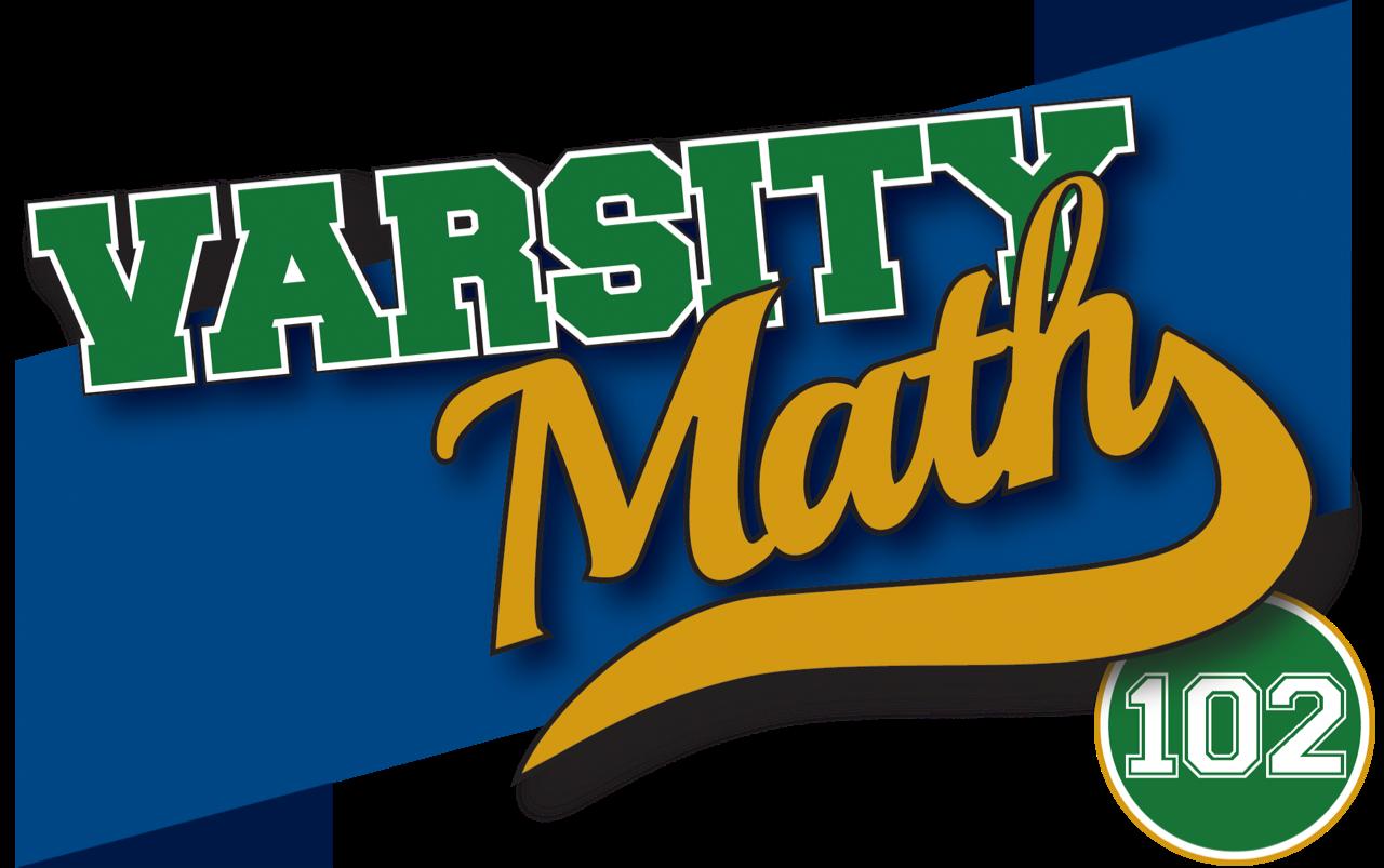 Varsity Math 102
