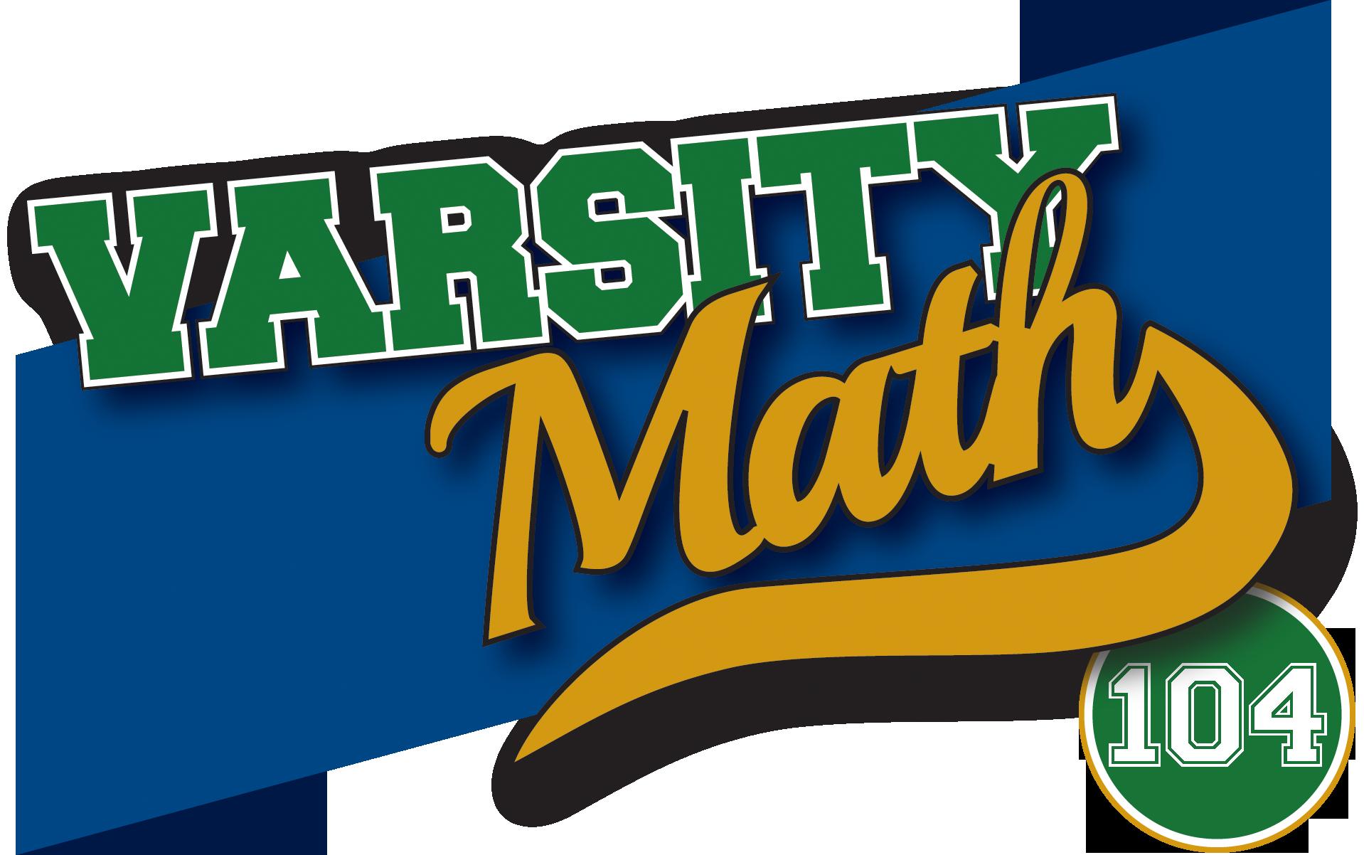 Varsity Math 104