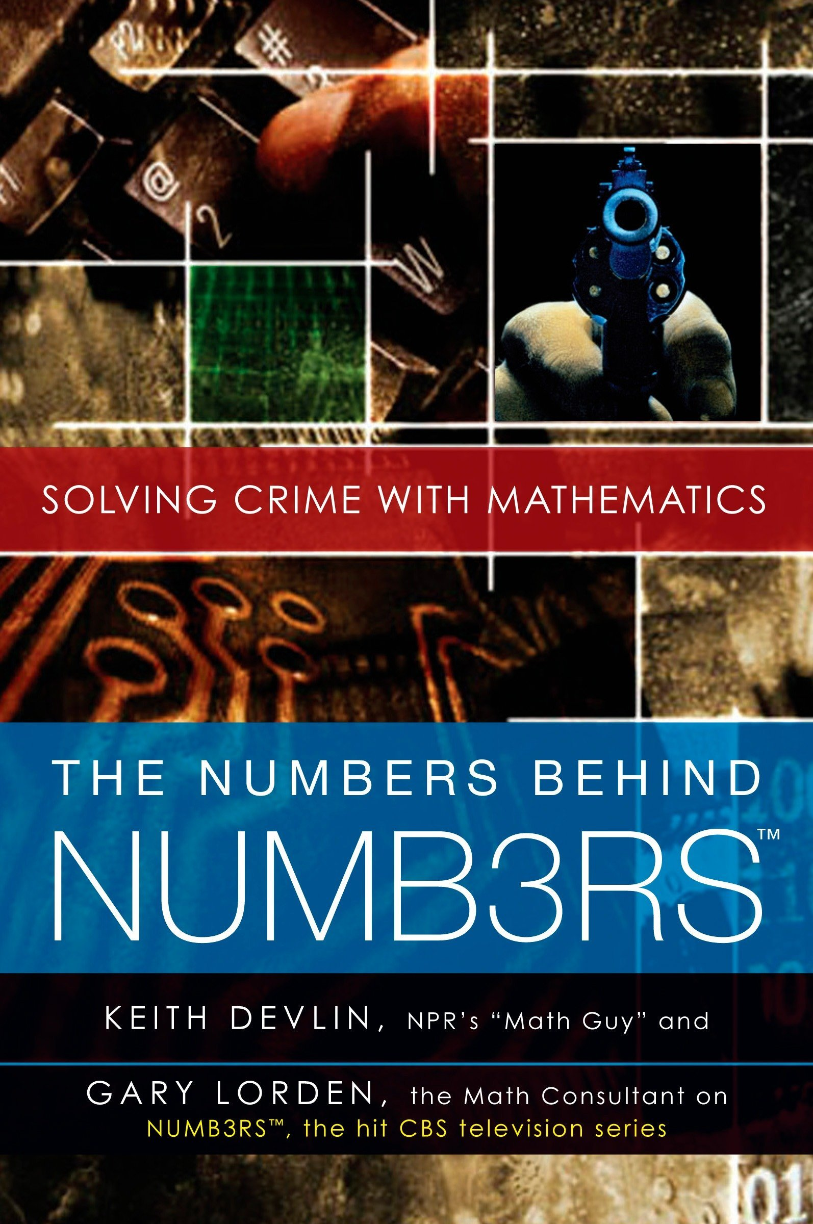 Book cover of The Numbers Behind NUMB3RS by Keith J. Devlin and Gary Lorden