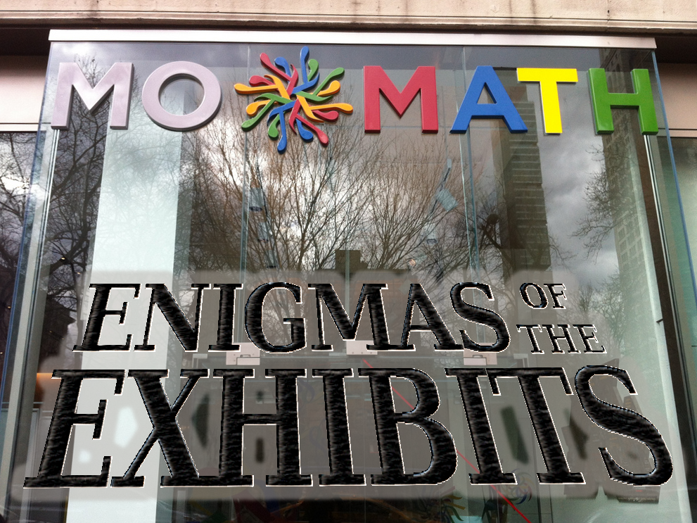 Enigmas of the Exhibits: Episode 2016