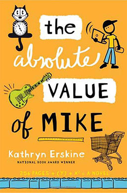 Book cover for The Absolute Value of Mike by Kathryn Erskine